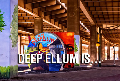 Today The Area Is Largest Entertainment District In Region And Home To 60 Restaurants 20 Music Venues 30 S Since 1873 Deep Ellum